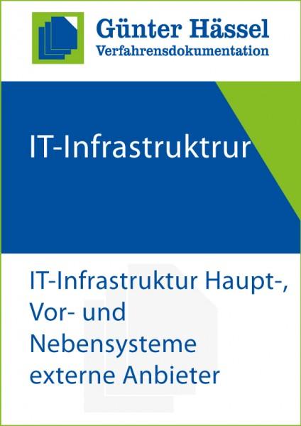 Verfahrensdokumentation IT-Infrastruktur: Haupt-, Vor- und Nebensystem von externen Systemanbietern
