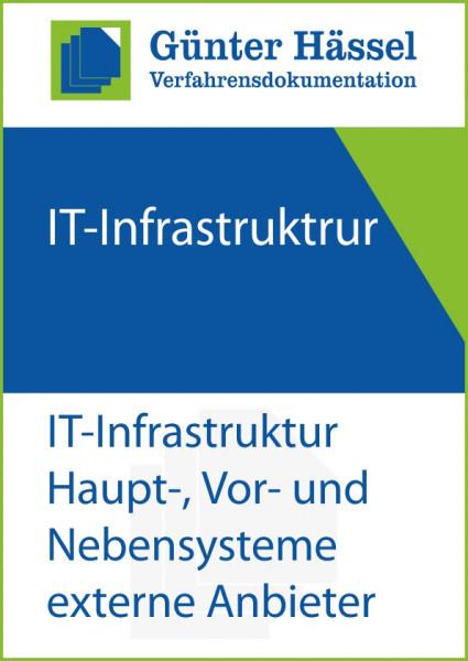 IT-Infrastruktur: Haupt-, Vor- und Nebensystem von externen Systemanbietern