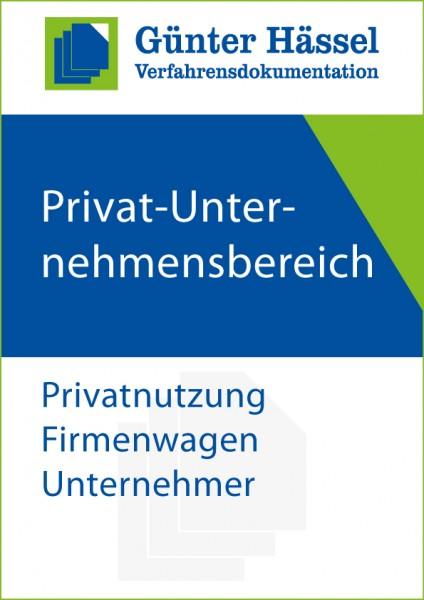 Privat-Unternehmensbereich Privatnutzung Firmenwagen Unternehmer