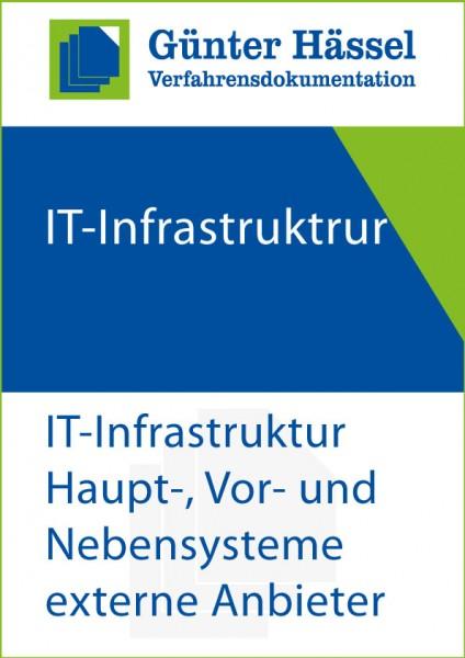 IT-Infrastruktur Haupt-, Vor- und Nebensysteme externe Anbieter