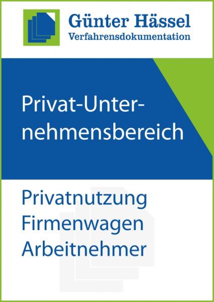 Privat-Unternehmensbereich Privatnutzung Firmenwagen Arbeitnehmer