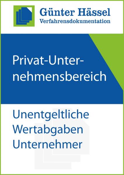 Privat-Unternehmensbereich Unentgeltliche Wertabgaben Unternehmer